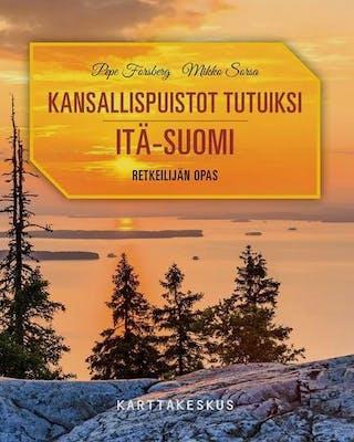 Kansallispuistot Itä-Suomi Tutuiksi