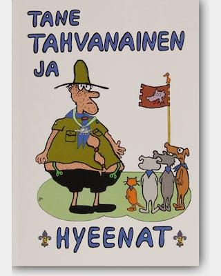 Tane Tahvanainen and the Hyenas