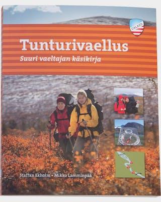 Tunturivaellus - Suuri vaeltajan käsikirja