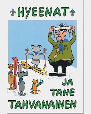 Hyeenat ja Tane Tahvanainen